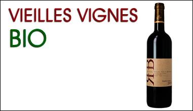 Vin bio Bordeaux Vieilles vignes
